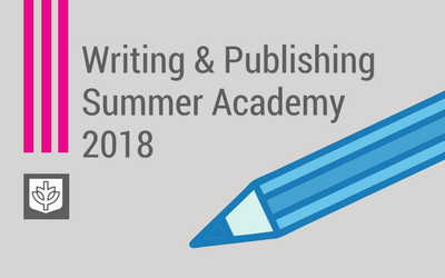 Writing & Publishing Summer Academy 2018