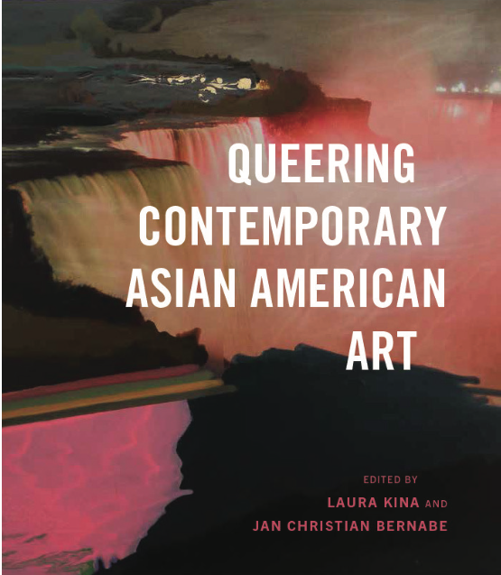 Queering Contemporary Asian American Art Book Cover