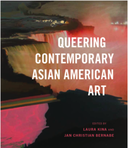 Photo of book cover: Queering Contemporary Asian American Art