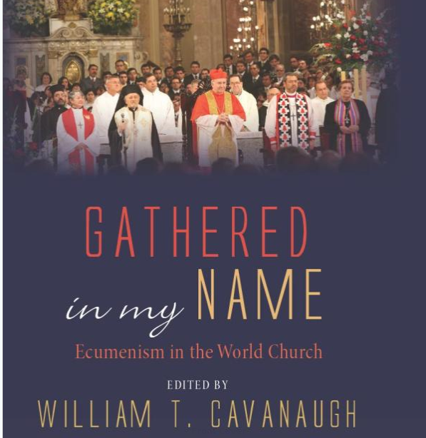 Cover of book, Gathered in my Name: Ecumenism in the World Church