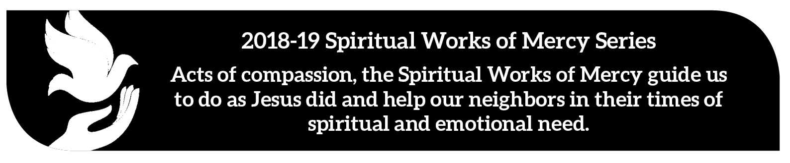 Logo for Spiritual Works of Mercy series