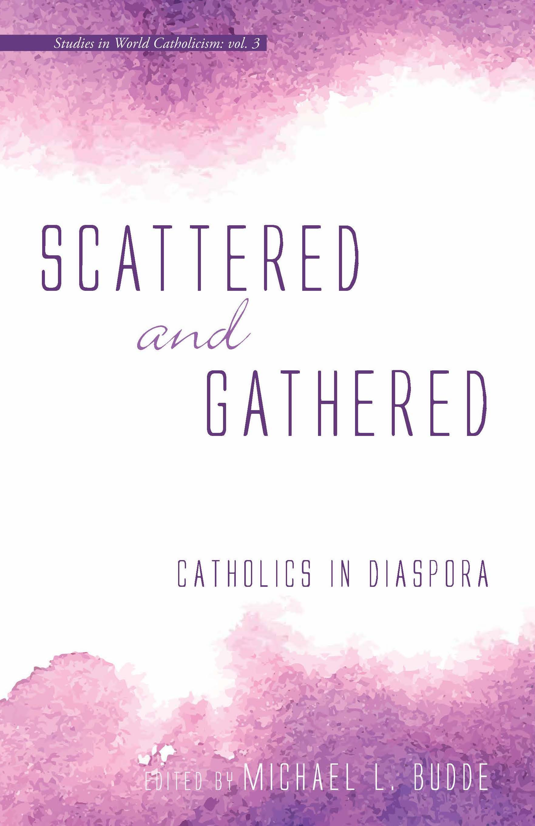 Vol. 3, Scattered & Gathered